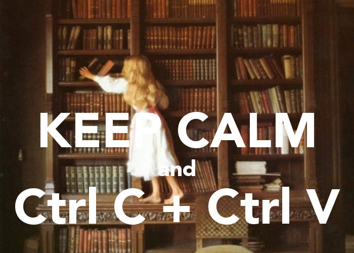 -keep-calm-and-ctrl-c-ctrl-v-